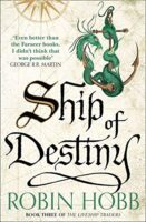 Cover for Ship of Destiny - The Liveship Traders trilogy - Realms of Elderings by Robin Hobb