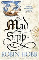 Cover for The Mad Ship - The Liveship Traders trilogy - Realms of Elderings by Robin Hobb