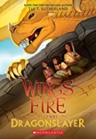 Dragonslayer - Wings of Fire by Tui T Sutherland reading order