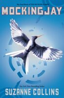 Mockingjay - Hunger Games Trilogy by Suzanne Collins Book 3