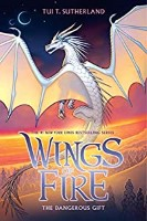 The Dangerous Gift - Wings of Fire by Tui T Sutherland reading order