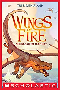 The Dragonet Prophecy - Wings of Fire by Tui T Sutherland reading order