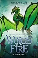 The Poison Jungle - Wings of Fire by Tui T Sutherland reading order