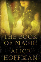 Cover for The Book of Magic - Practical Magic Series by Alice Hoffman