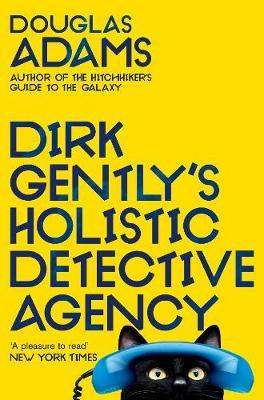 Cover for Dirk Gently s Holistic Detective Agency by Douglas Adams (publisher Pan Macmillan)