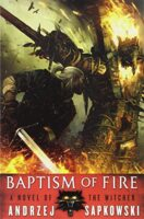 Cover for Baptism Of Fire - The Witcher Reading Order