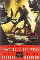 Cover for Sword of Destiny - The Witcher Reading Order
