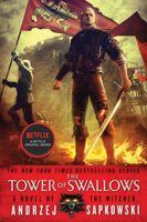 Cover for The Tower Of The Swallow - The Witcher Reading Order